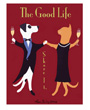 The Good Life, dog and cat dancing