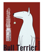Dog Poster Ad Art Bull Terrier Tea Ken Bailey