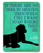 If there are no dogs in heaven poster, Will Rogers