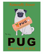 Pug orange juice poster, Ken Bailey